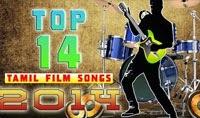 Best of 2014 | Top14 Tamil Film songs | Audio Jukebox