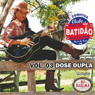 Dj Djalma - Comitiva Clube Batidao Vol.3
