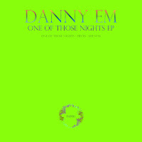 Danny eM One Of Those Nghts EP Form-and Function