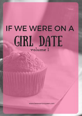 http://www.beawarriorqueen.com/girl-date-1/