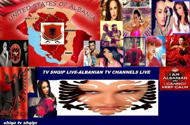♥♥♥TV SHQIP♥♥♥TV SHQIP LIVE*♥♥♥KANALE SHQIP♥FREE ONLINE TV ♥LAJME SHQIP*TV KLAN*ALBA TV  LIVE!