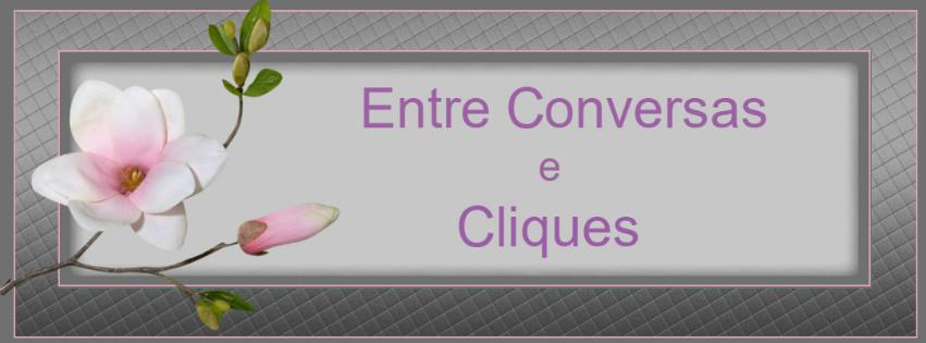 Entre Conversas e Cliques