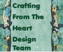 I design for Crafting From The Heart