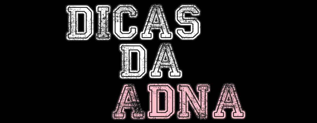 DicasDaAdna