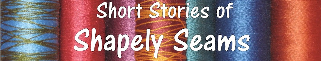 Short Stories of Shapely Seams