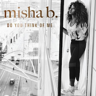 Misha B - Do You Think Of Me Lyrics