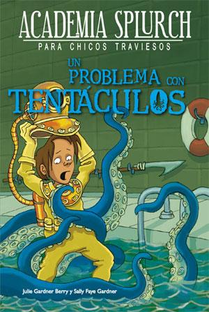 Un problema con tentáculos