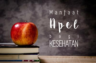 manfaat apel, manfaat buah apel, manfaat apel bagi kesehatan