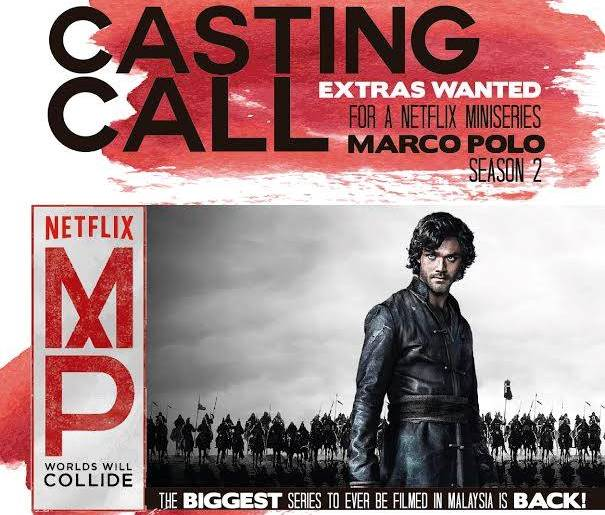 """Marco Polo"""" season 2 is auditioning for extras - TheHive.Asia"""
