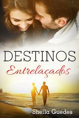 Livro I - Destinos Entrelaçados