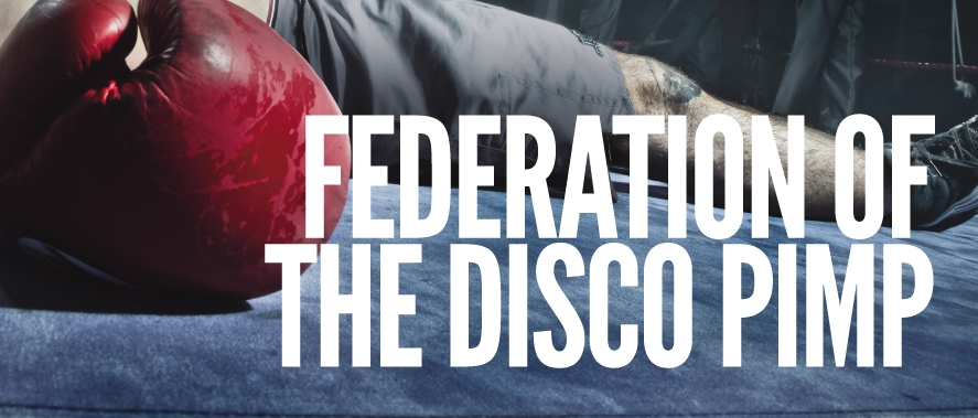 Federation Of The Disco Pimp