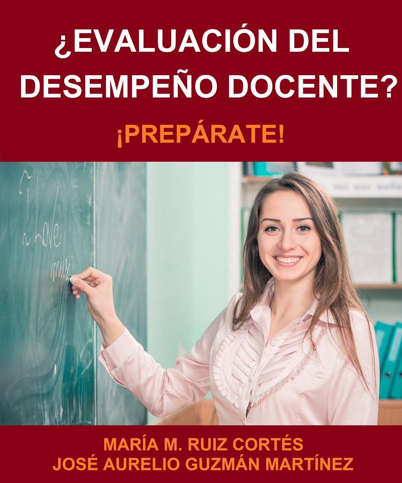 ¿EVALUACIÓN DEL DESEMPEÑO DOCENTE?: ¡PREPÁRATE!