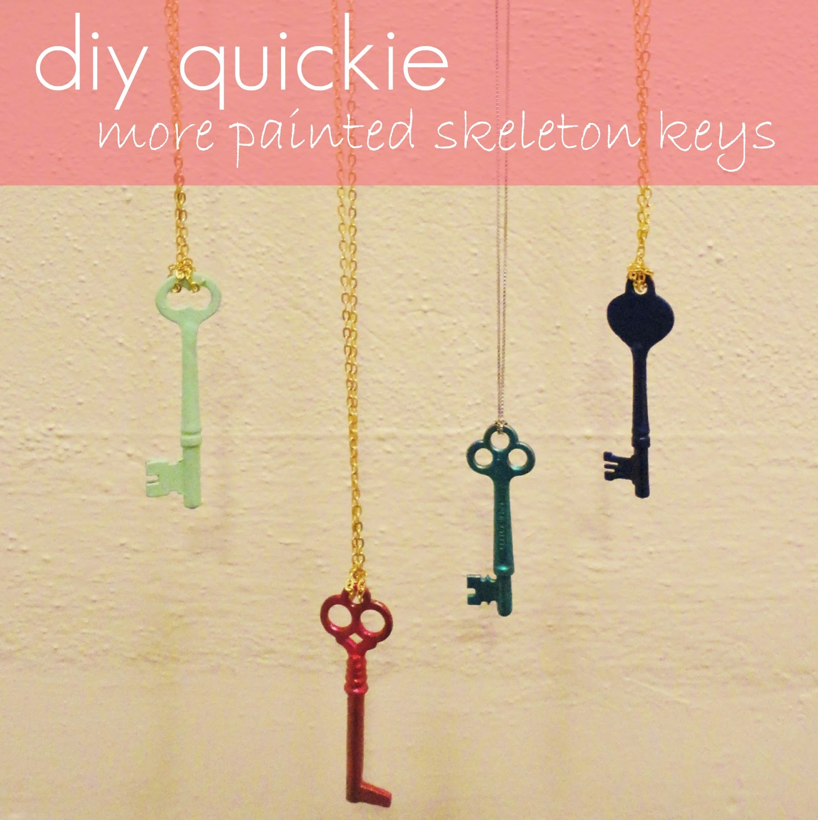 The Lovely Side: DIY Quickie(s): More Painted Skeleton Keys