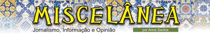 Miscelânea - Jornalismo, Informação e Opinião