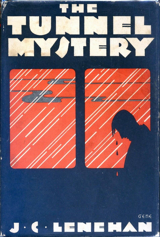The Tunnel Mystery Jc Lenehan Mystery League, 1931