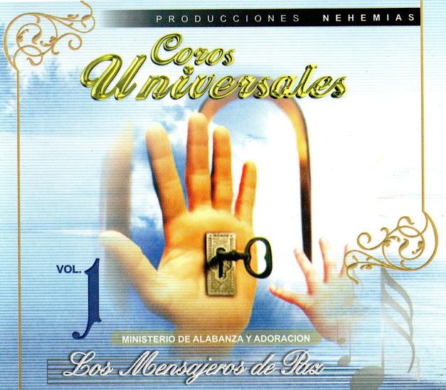 """Los Mensajeros de Paz - """"Coros Universales""""  (Volumen 1)"""