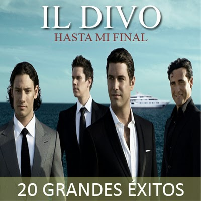 Il Divo - Hasta mi final