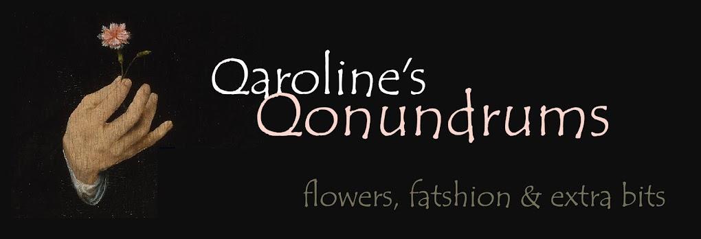 Qaroline's Qonundrums