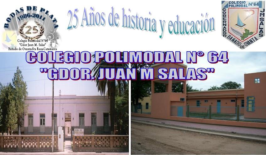 "Colegio Polimodal N° 64 ""Gdor. Juan Manuel Salas"""
