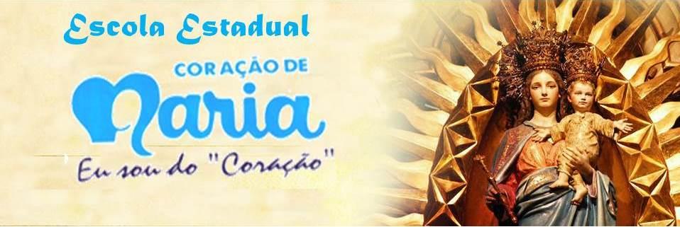 ESCOLA ESTADUAL CORAÇÃO DE MARIA