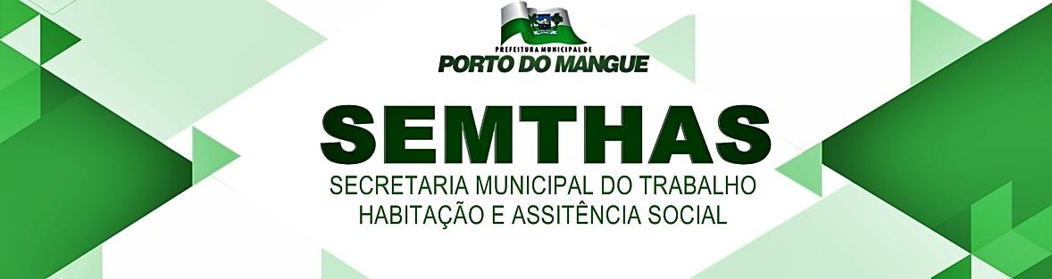 Secretaria Municipal de Assistência Social de Porto do Mangue