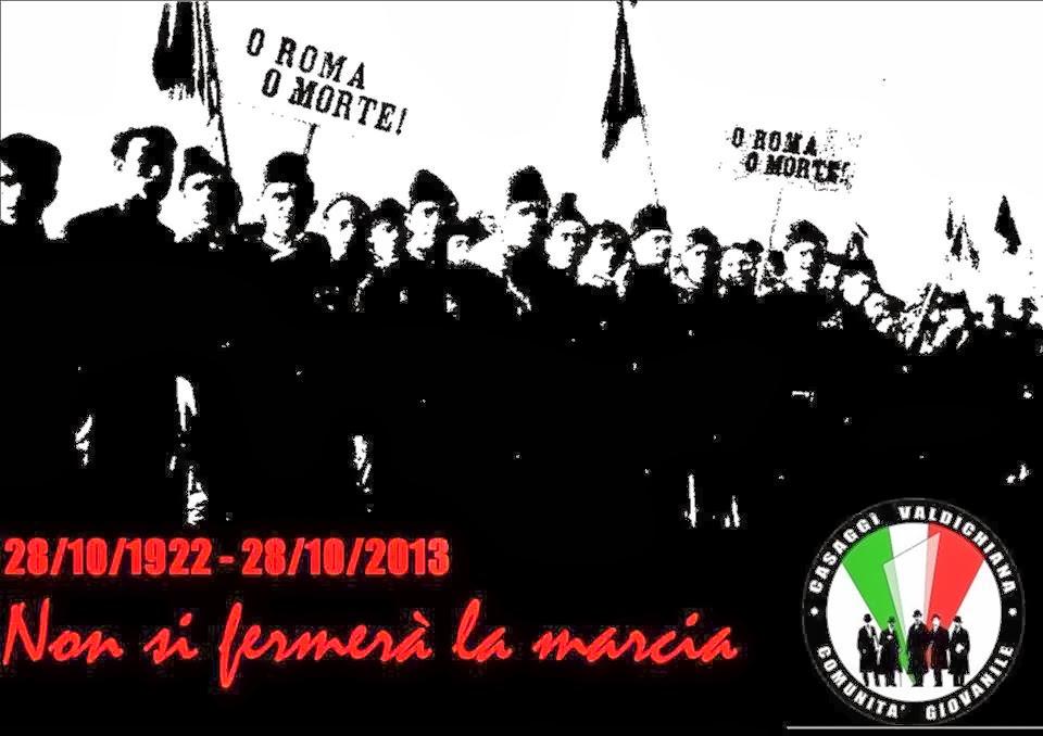 28/10/1922 - 28/10/2013 Non si fermerà la marcia