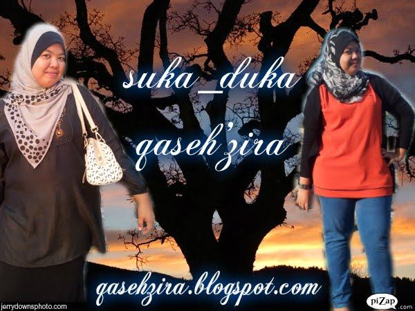 suka_duka qaseh'zira