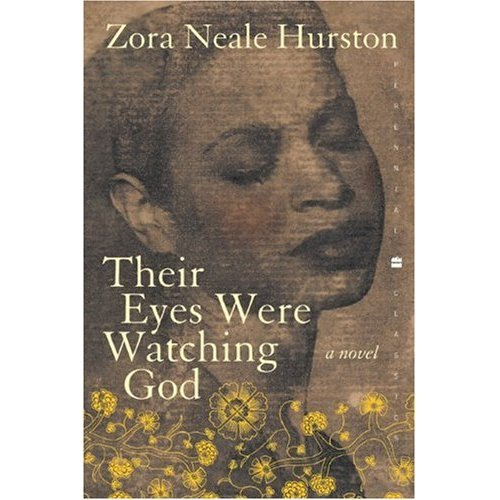 "their eyes were watching god personal 16052017 you can't really separate ""their eyes were watching god"" from its timeor from its author, zora neale hurston hurston."