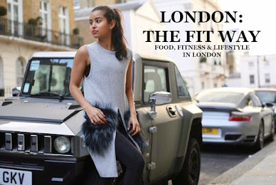 LONDON: The Fit Way