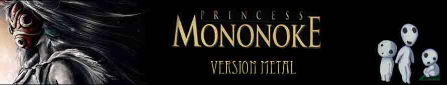Version Metal de Mononoke Hime (Princesa Mononoke)