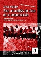 MATTELART: PARA UN ANÁLISIS DE CLASE DE LA COMUNICACION