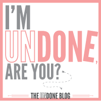 Our Undone Mommy Blog