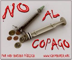 CONTRA LA IMPLANTACIÓN DE COPAGO, TASAS O «TICKETS MODERADORES» EN LA SANIDAD PÚBLICA