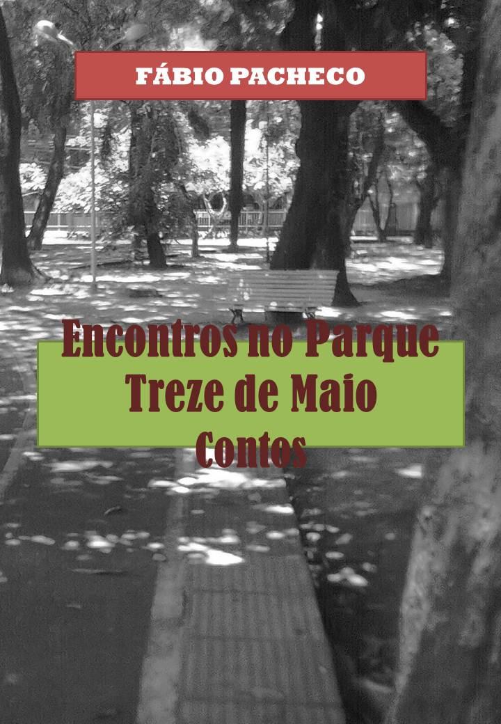Encontros no Parque Treze de Maio - Fábio Pacheco