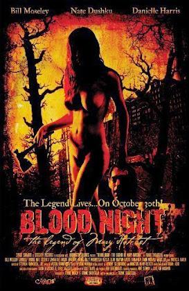 http://3.bp.blogspot.com/-ddMpVamiN-k/VD8SnZNTyII/AAAAAAAAA4M/Pmy4GfOjmVk/s420/Blood%2BNight%2BThe%2BLegend%2Bof%2BMary%2BHatchet%2B2009.jpg