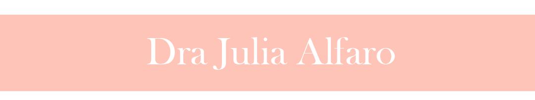 Doctora Julia Alfaro | Medicina Estética y Antienvejecimiento