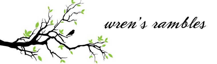 Wren's Rambles