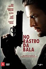 No Rastro da Bala – Dublado (2014)