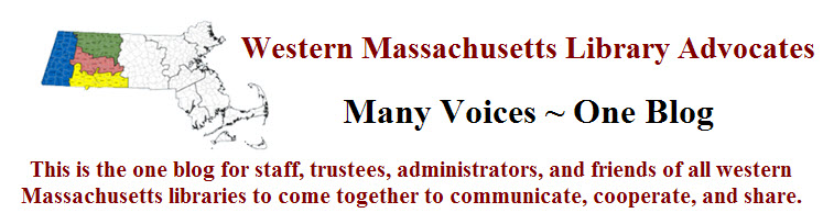 Western Mass. Library Advocates One-Blog