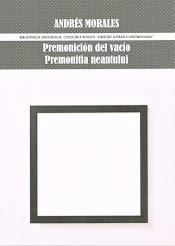"""""""PREMONICIÓN DEL VACÍO / PREMONITIA NEANTULUÍ"""""""