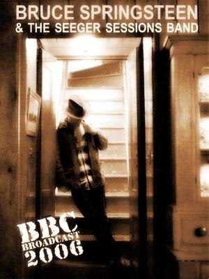 Bruce Springsteen - Live BBC 2006 ... 57 minutos