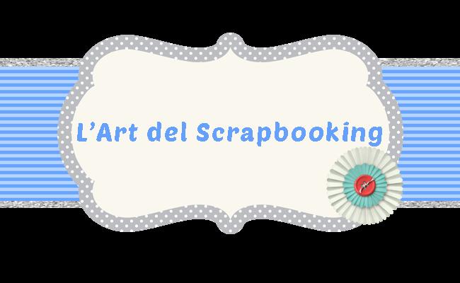 L'art del Scrapbooking