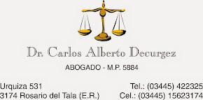 DR CARLOS ALBERTO DECURGEZ- ABOGADO M.P. 5884