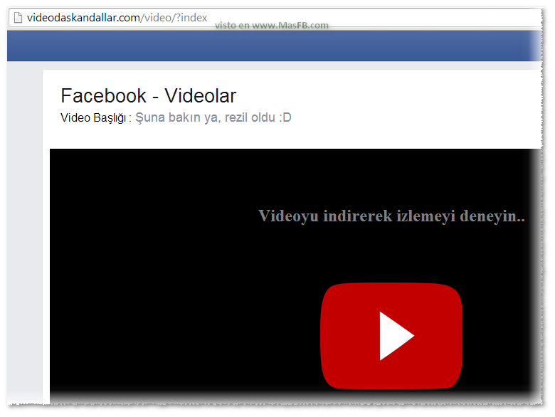 Falso video para descargar virus - MasFB