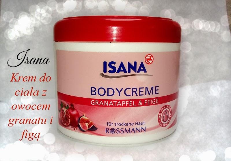 Rossmann, Isana, Body Creme Granatapfel & Feige (Krem do ciała z owocem granatu i figą)