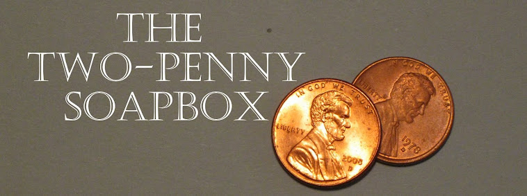The Two-Penny Soapbox