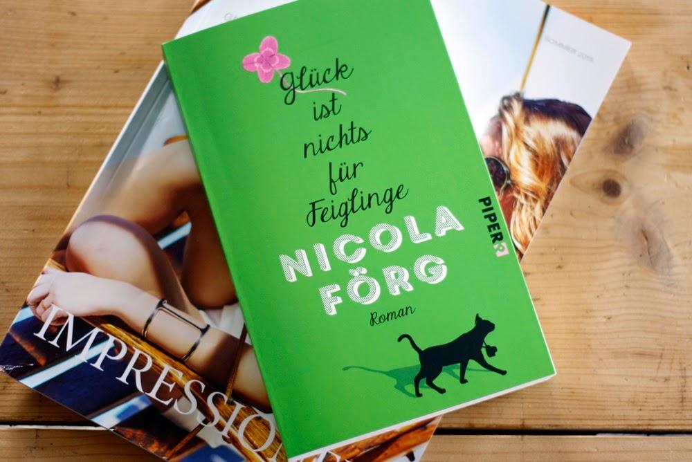 Glück ist nichts für Feiglinge von Nicola Förg