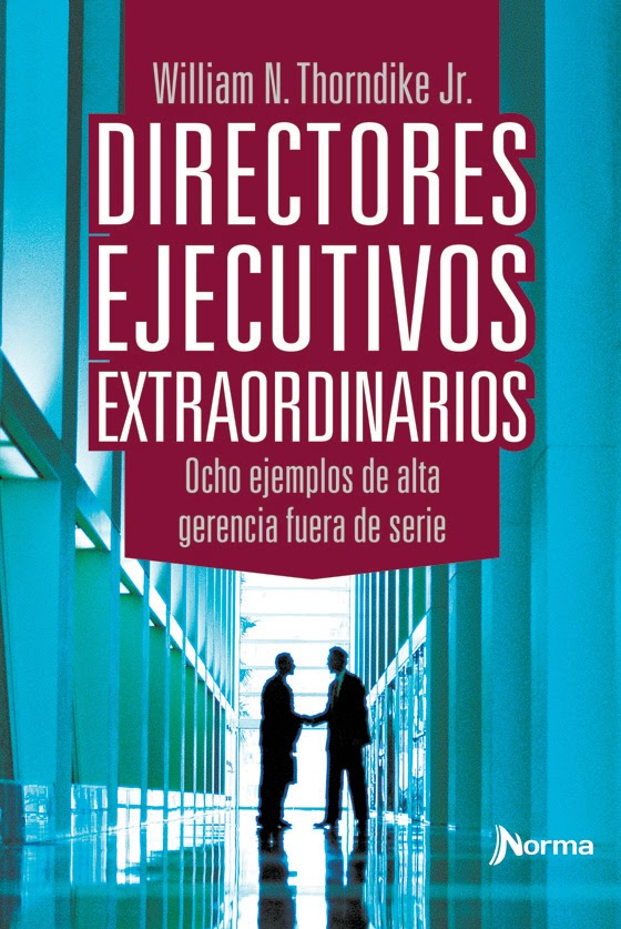 Directores-ejecutivos-extraordinarios-William-N-Thorndike