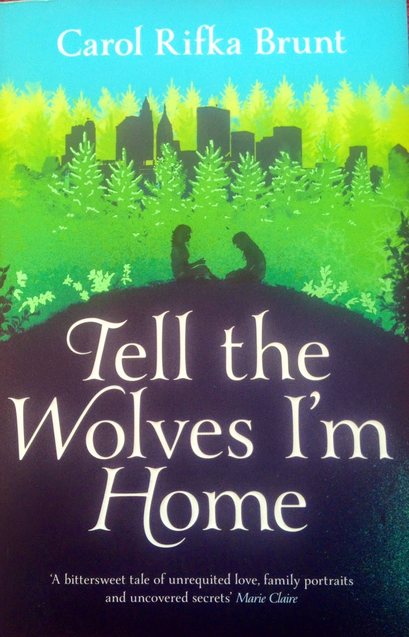 UK book cover of Tell The Wolves I'm Home by Carol Rifka Brunt
