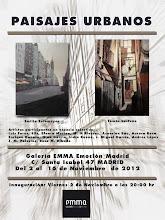 PAISAJES URBANOS. GALERIA EMMA - EMOCIÓN & MADRID